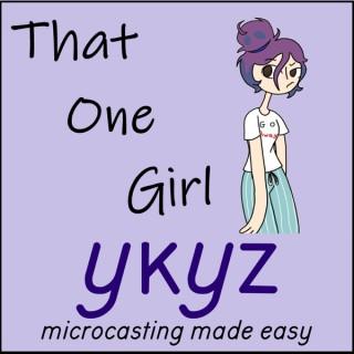 ThatOneGirl microcast