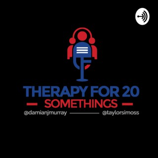 Therapy For 20 Somethings