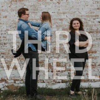Third Wheel Podcast