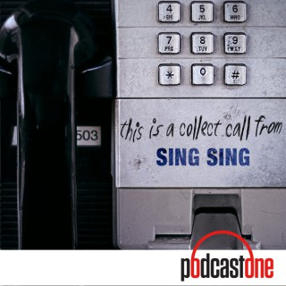 This Is A Collect Call from Sing Sing
