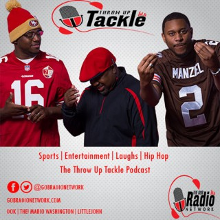 The Throw Up Tackle Podcast