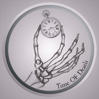 Time of Death Podcast