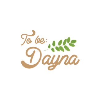 To Be Dayna