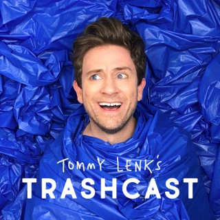 Tommy Lenk's Trashcast