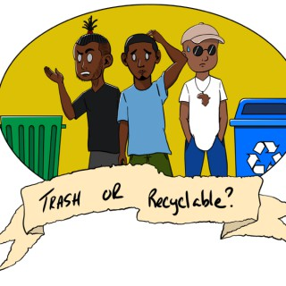 Trash or Recyclable Podcast