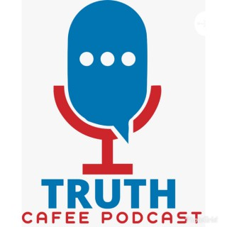 Truth Cafee Podcast