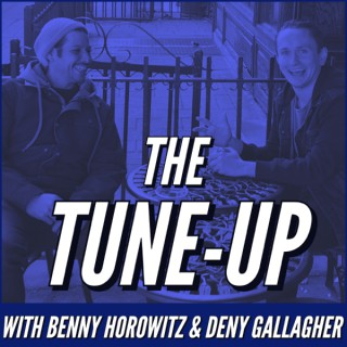 The Tune-Up with Benny Horowitz & Deny Gallagher