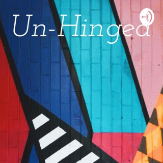 Un-Hinged