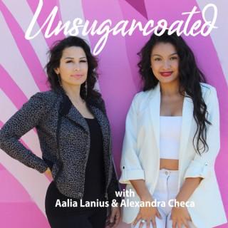 Unsugarcoated with Aalia and Alex