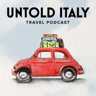Untold Italy travel podcast