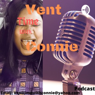 Vent time with Connie