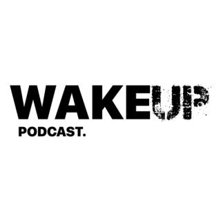 Wake Up Podcast