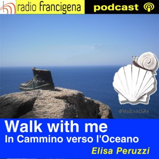 Walk with me - In Cammino verso l'Oceano | Elisa Peruzzi