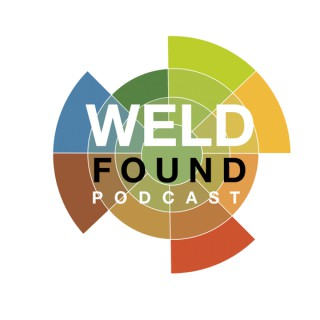 Weld Found Podcast