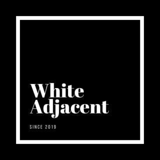 White Adjacent