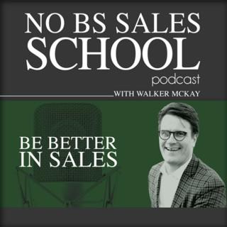 No BS Sales School