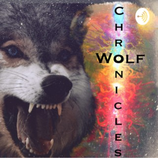 The Wolf Chronicles Podcast