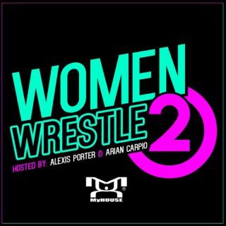Women Wrestle 2
