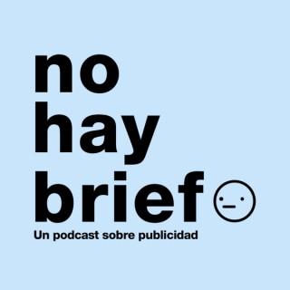 No Hay Brief