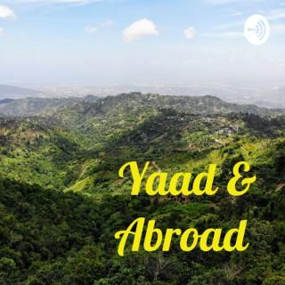 Yaad & Abroad