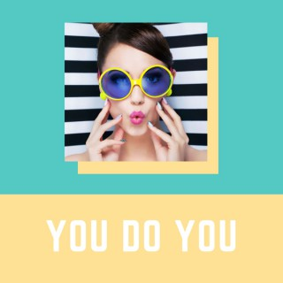 You Do You: A Dating Podcast