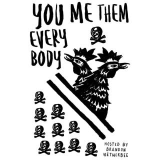 You, Me, Them, Everybody
