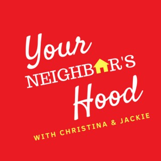 Your Neighbor's Hood Podcast