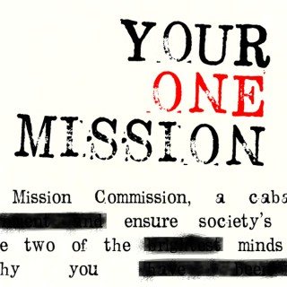 Your One Mission