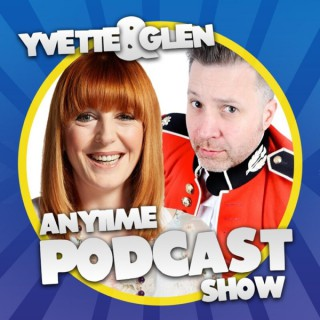 Yvette and Glen's Anytime Podcast Show