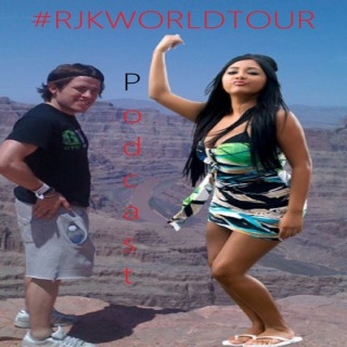 #RJKWORLDTOUR Podcast