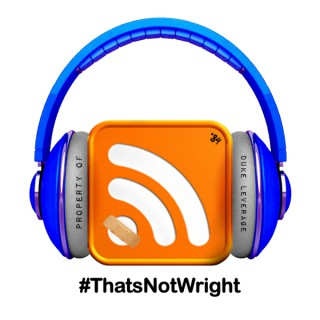 #ThatsNotWright Podcast