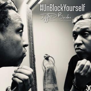 #UnBlockYourself