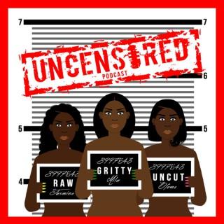 #UncensoredPod