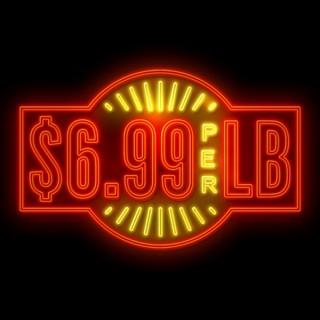 $6.99 Per Pound