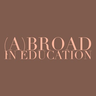 (A)broad in Education