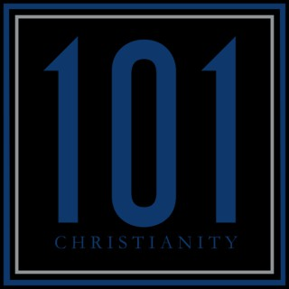 101 - Christianity