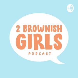 2 Brownish Girls