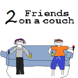 2 Friends On A Couch