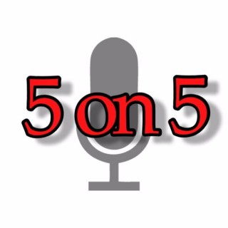 5 on 5 Podcast