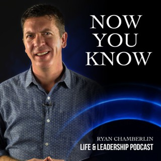 Now You Know - with Ryan Chamberlin
