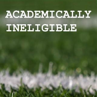 Academically Ineligible