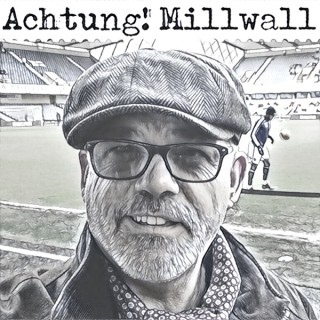 Achtung! Millwall Podcast