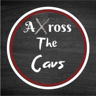Across The Cavs