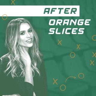 After Orange Slices