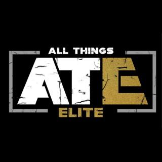 All Things Elite