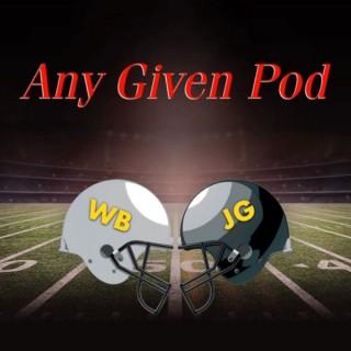 Any Given Pod
