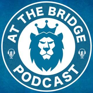 At The Bridge Pod: A Chelsea FC Podcast