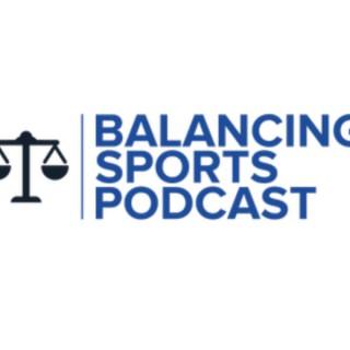 Balancing Sports Podcast