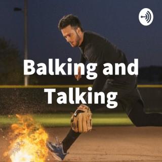 Balking and Talking