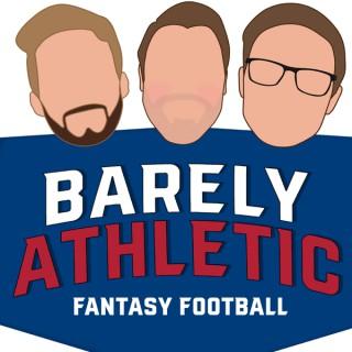 Barely Athletic Fantasy Football